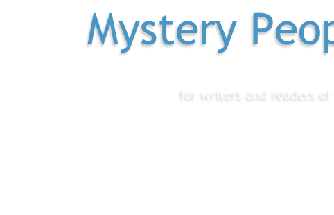 Mystery People for writers and readers of mystery