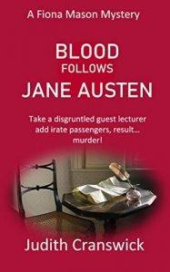 Blood Follows Jane Austin by Judith Cranswick