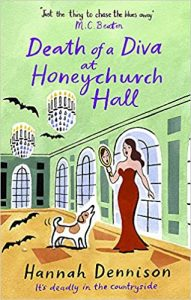 Death of a diva at Honeychurch Hall  by Hannah Dennison