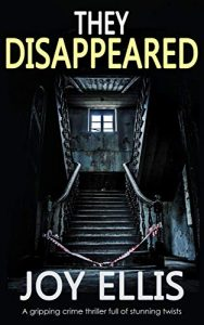 They Disappeared by Joy Ellis