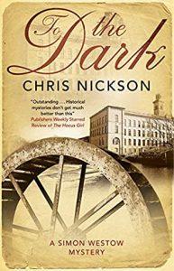 To the Dark by Chris Nickson